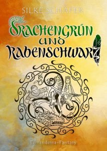 Debüt-Roman Drachengrün und Rabenschwarz